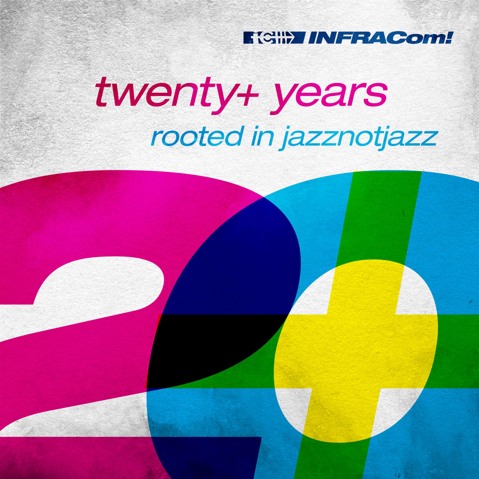 <strong>INFRACom! pres. twenty+ years rooted in jazznotjazz</strong><br /> / <strong>V.A.</strong><br /><br />